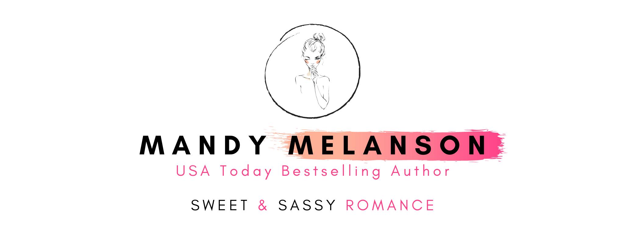 Mandy Melanson | 3x USA Today Bestselling Romance Author